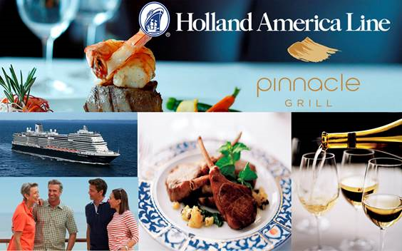 HOLLAND AMERICA LINE. Pinnacle Grill